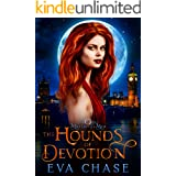 The Hounds of Devotion (Moriarty's Men Book 3)