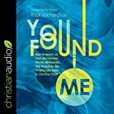 You Found Me: New Research on How Unchurched Nones, Millennials, and Irreligious Are Surprisingly Open to Christian Faith