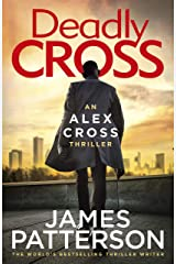 Deadly Cross: (Alex Cross 28) Kindle Edition