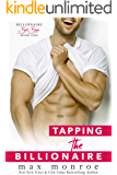 Tapping the Billionaire (Bad Boy Billionaires Book 1)