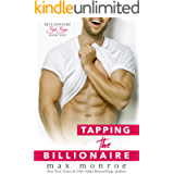 Tapping the Billionaire (Billionaire Bad Boys Series Book 1)
