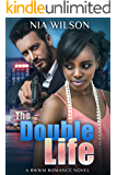 The Double Life: A BWWM Mafia Romance