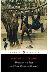 Three Men in a Boat and Three Men on the Bummel (Penguin Classics) Paperback