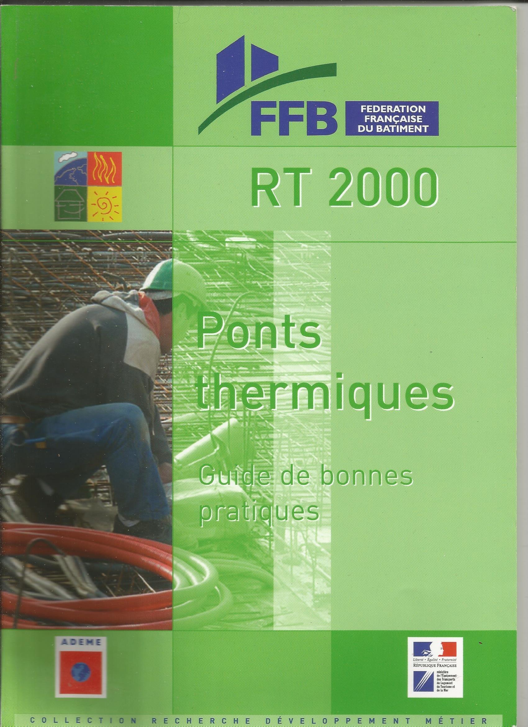 Ponts thermiques: Guide bonnes pratiques (French) Paperback – 2003