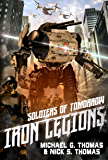 Soldiers of Tomorrow: Iron Legions