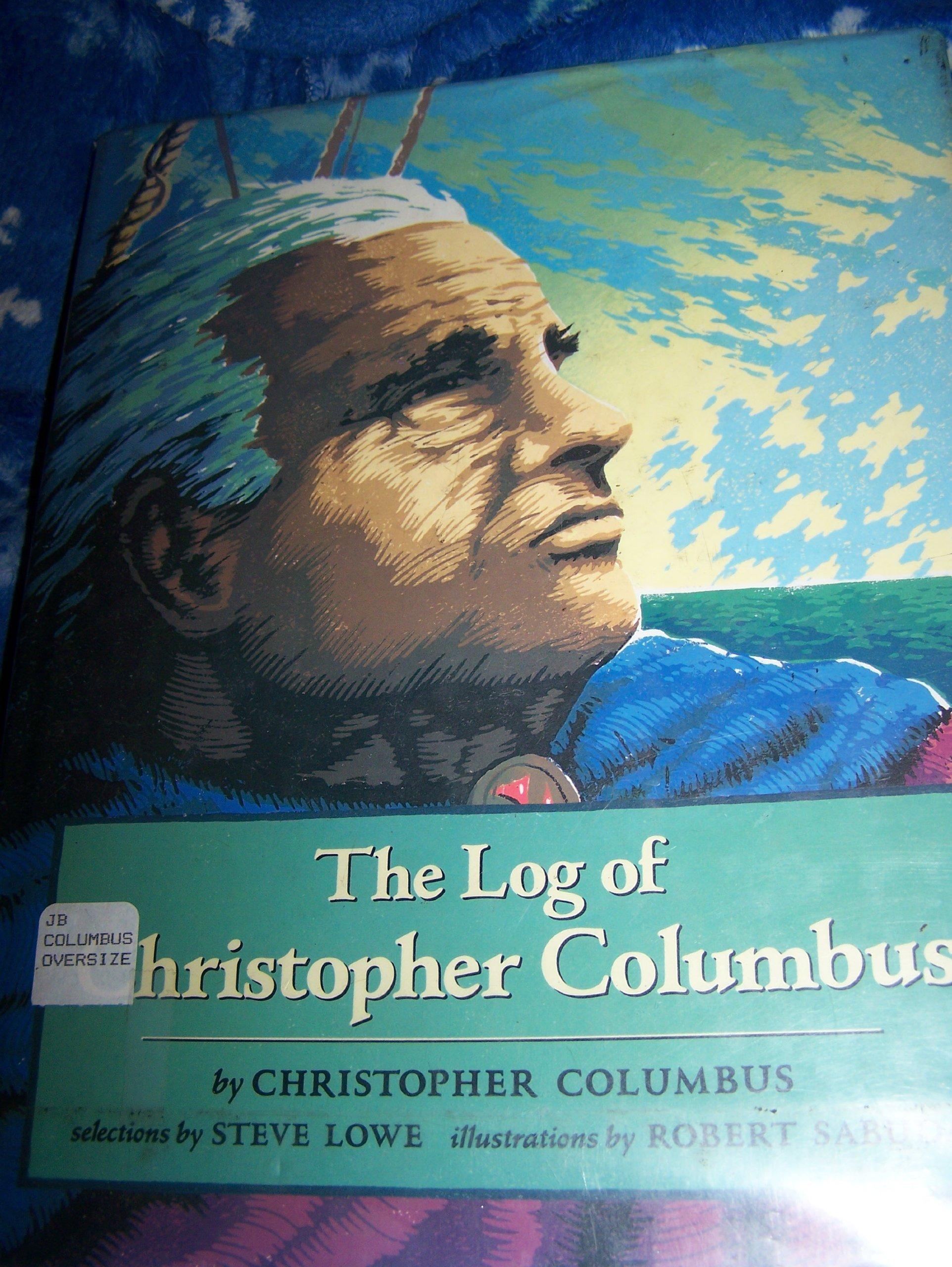 amazon com the log of christopher columbus 9780399221392 steve