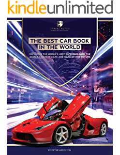 the best car book in the world exploring the worlds most expensive cars the