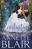 Everlasting: Steamy Fairytale Romance