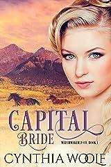 Capital Bride: Historical Western Romance (Matchmaker & Co. Book 1) Kindle Edition