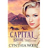 Capital Bride: a sensual, mail-order bride, historical western romance (Matchmaker & Co. Book 1)