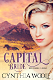 Capital Bride: Historical Western Romance (Matchmaker & Co. Book 1)