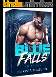 Blue Falls: Complete Trilogy