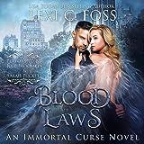 Blood Laws: Immortal Curse Series, Book 1
