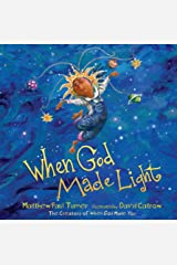 When God Made Light Kindle Edition
