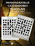 Manageable Codeword Puzzles (in large print)