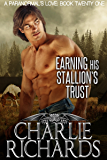 Earning his Stallion's Trust (A Paranormal's Love Book 21)