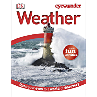 Eyewonder: Weather: Open Your Eyes to a World of Discovery