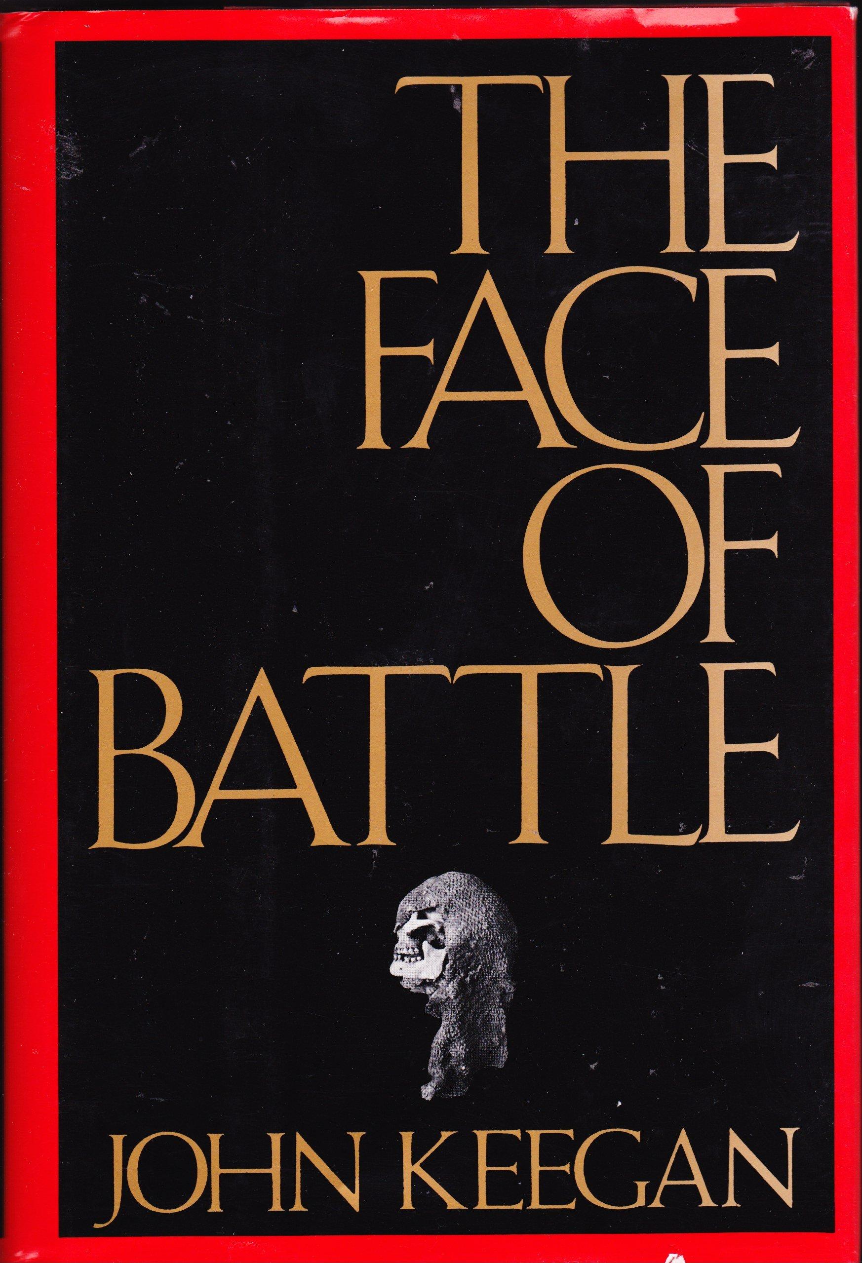 The Face of Battle, Keegan, John