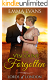 The Viscount Forgotten (Lords of London Book 3)