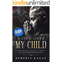 Watch Over My Child: Book Three in the Michal's Destiny Series