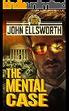 The Mental Case: A Legal Thriller (Thaddeus Murfee Legal Thriller Series Book 6)
