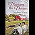Planting His Dream (Planting Dreams Book 1)