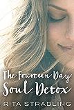The Fourteen Day Soul Detox, Volume One