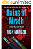 Rains of Wrath: The second trilogy in the Manny Williams Series (Manny Williams Thrillers Book 2)
