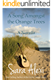 A Song Amongst the Orange Trees (The Greek Village Series Book 10)
