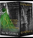 Scottish Starter Box Set: Three Full Length Series-Starter Novels, Angel of Skye, The Dreamer, Borrowed Dreams