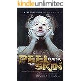 Peel Back the Skin: Anthology of Horror Stories