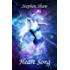 Heart Song: Creating Your Reality, Manifesting Your Dreams