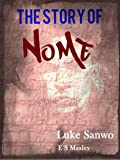 The Story Of Nome