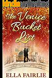 The Venice Bucket List (The Bucket List Series Book 2)