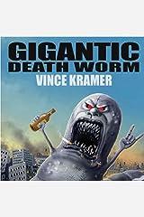 Gigantic Death Worm Audible Audiobook