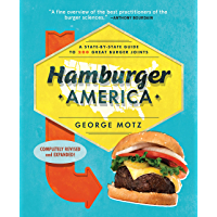 Hamburger America: A State-By-State Guide to 200 Great Burger Joints (English Edition)