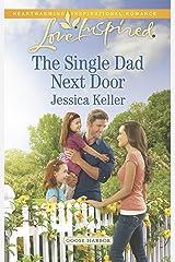 The Single Dad Next Door (Goose Harbor) Mass Market Paperback