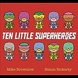 Ten Little Superheroes
