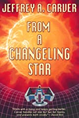 From a Changeling Star (Starstream Novels Book 1) Kindle Edition