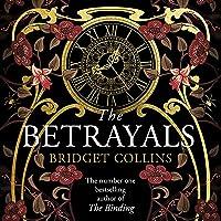 The Betrayals: Bridget Collins, Book 2