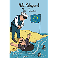 Hello, Refugees! (English Edition)