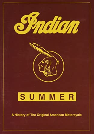 Amazon com: Indian Summer – The Original American Motorcycle