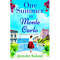 One Summer in Monte Carlo: The perfect escapist read for 2021 (English Edition)