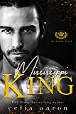 Mississippi King: An Azalea Novel