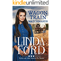 Wagon Train Matchmaker: Christian historical romance (Love on the Santa Fe Trail Book 3)