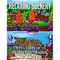 Coloring Books for Adults | Relaxing Scenery: Coloring Book for Adults Relaxation Featuring Relaxing Scenery with Beautiful Landscapes, Charming Houses, and Lovely Garden