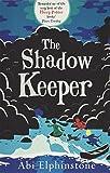 The Shadow Keeper (Dreamsnatcher 2)