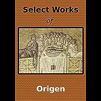 Select Works of Origen (8 Books)