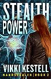 Stealth Power (Nanostealth Book 2) (English Edition)