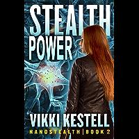 Stealth Power (Nanostealth Book 2)